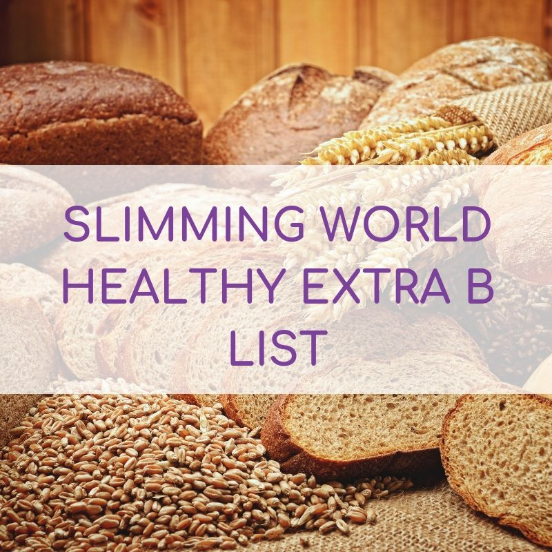 Slimming World Healthy Extra B List For 2020